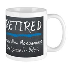 Chalkboard Retired Under New Management Mugs