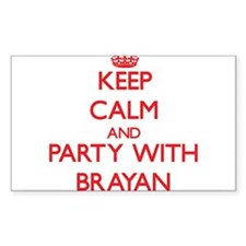 Keep Calm and Party with Brayan Decal