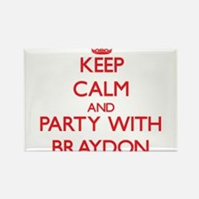 Keep Calm and Party with Braydon Magnets