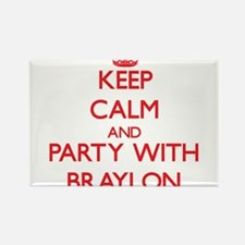 Keep Calm and Party with Braylon Magnets
