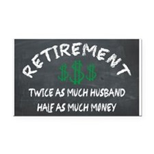RETIREMENT. HALF AS MUCH MONEY ON THE CHALKBOARD R