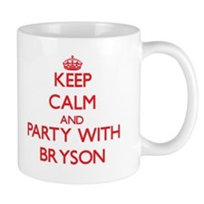 Keep Calm and Party with Bryson Mugs