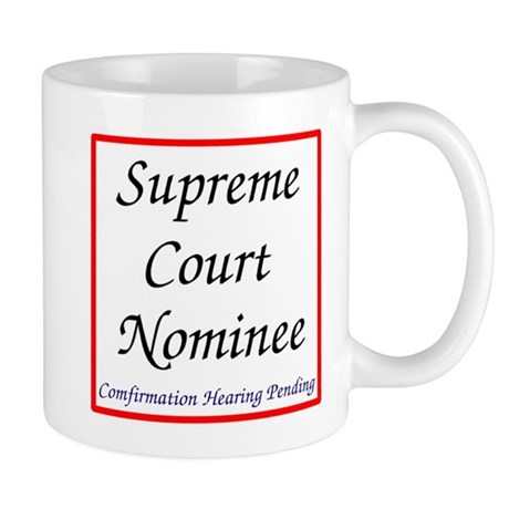 Supreme Court Nominee Mugs