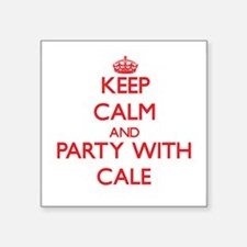 Keep Calm and Party with Cale Sticker