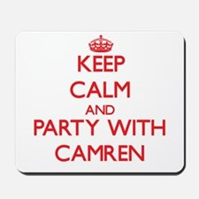 Keep Calm and Party with Camren Mousepad