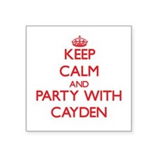 Keep Calm and Party with Cayden Sticker