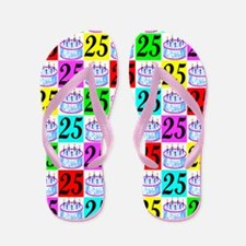 FABULOUS 25TH Flip Flops