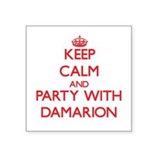 Keep Calm and Party with Damarion Sticker