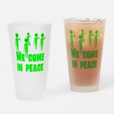 We Come In Peace Drinking Glass