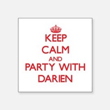 Keep Calm and Party with Darien Sticker