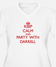 Keep Calm and Party with Darrell Plus Size T-Shirt