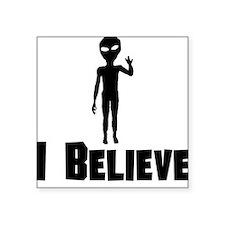 I Believe Alien Sticker