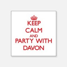Keep Calm and Party with Davon Sticker