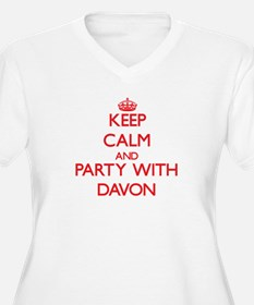Keep Calm and Party with Davon Plus Size T-Shirt