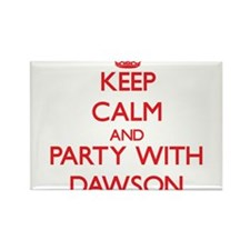 Keep Calm and Party with Dawson Magnets