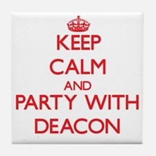 Keep Calm and Party with Deacon Tile Coaster
