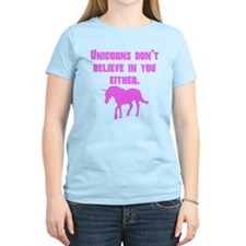 Pink Unicorns Dont Believe In You Either T-Shirt