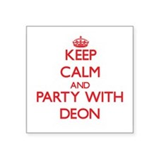 Keep Calm and Party with Deon Sticker