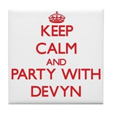 Keep Calm and Party with Devyn Tile Coaster
