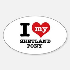 I love my Shetland Pony Decal