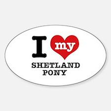 I love my Shetland Pony Sticker (Oval)