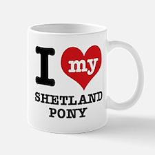 I love my Shetland Pony Mug