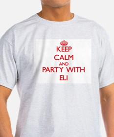 Keep Calm and Party with Eli T-Shirt