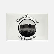 Easily Distracted By Cemeteries Rectangle Magnet