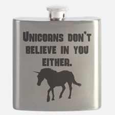 Unicorns Dont Believe In You Either Flask