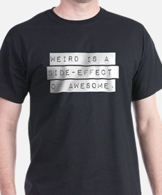Weird Side Effect T-Shirt
