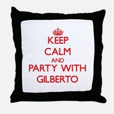 Keep Calm and Party with Gilberto Throw Pillow