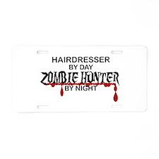 Zombie Hunter - Hairdresser Aluminum License Plate