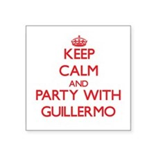 Keep Calm and Party with Guillermo Sticker