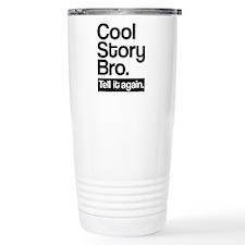 Cool story bro tell it again Travel Mug
