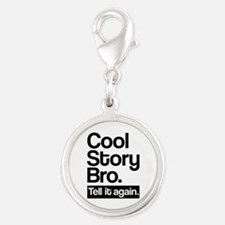 Cool story bro tell it again Silver Round Charm