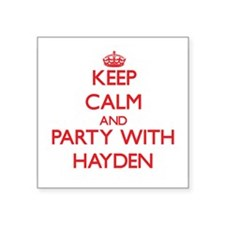 Keep Calm and Party with Hayden Sticker