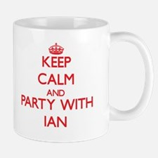 Keep Calm and Party with Ian Mugs