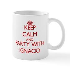 Keep Calm and Party with Ignacio Mugs