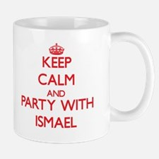 Keep Calm and Party with Ismael Mugs