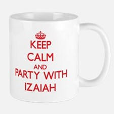 Keep Calm and Party with Izaiah Mugs