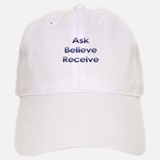Ask Believe Receive Baseball Baseball Cap