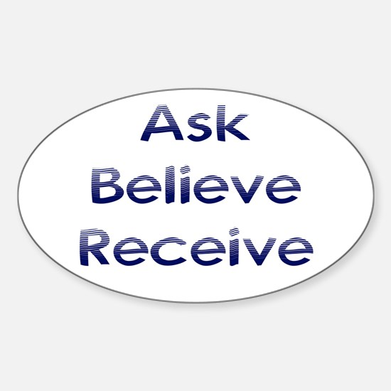 Ask Believe Receive Sticker (Oval)