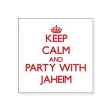 Keep Calm and Party with Jaheim Sticker