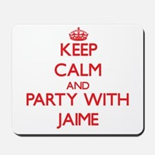 Keep Calm and Party with Jaime Mousepad