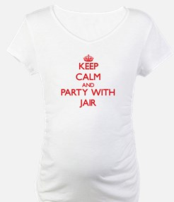 Keep Calm and Party with Jair Shirt