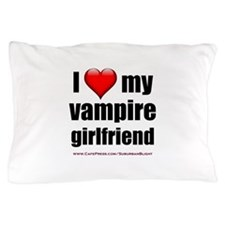 """Love My Vampire Girlfriend"" Pillow Case"