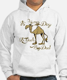 Hump Day Big Deal Hoodie