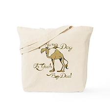 Hump Day Big Deal Tote Bag