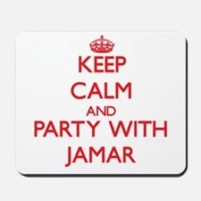 Keep Calm and Party with Jamar Mousepad