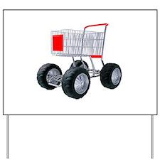 Super shopping cart Yard Sign